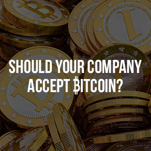 Should my Company accept Bitcoin?